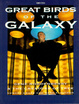 Cover of Great Birds of the Galaxy