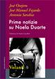 Cover of Prime notizie su Noela Duarte