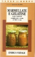 Cover of Marmellate e gelatine sane e genuine
