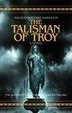 Cover of The Talisman of Troy