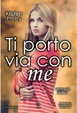 Cover of Ti porto via con me