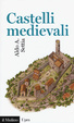 Cover of Castelli medievali
