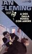 Cover of A 007, dalla Russia con amore
