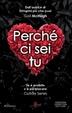 Cover of Perché ci sei tu