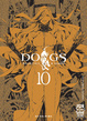Cover of Dogs Pallottole & Sangue vol. 10