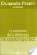 Cover of La costruzione della differenza fra società e politica