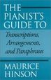 Cover of The Pianist's Guide to Transcriptions, Arrangements and Paraphrases