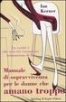 Cover of Manuale di sopravvivenza per le donne che amano troppo