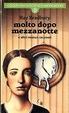 Cover of Molto dopo mezzanotte e altri ventun racconti - Volume 1