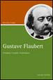 Cover of Gustave Flaubert. Il borghese, il semidio, il saltimbanco