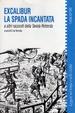 Cover of Excalibur la spada incantata