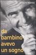Cover of Da bambino avevo un sogno