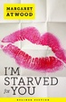 Cover of I'm Starved for You