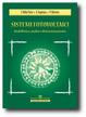 Cover of Sistemi fotovoltaici. Modellistica, analisi, dimensionamento