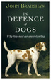 Cover of In Defence Of Dogs