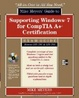 Cover of Mike Meyers' Guide to Supporting Windows 7 for CompTIA A+ Certification (Exams 701 & 702): (SET 2)