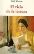 Cover of El vicio de la lectura