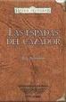 Cover of Las espadas del cazador