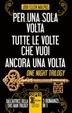 Cover of Per una sola notte - Tutte le volte che vuoi - Ancora una volta