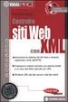 Cover of Costruire siti Web con XML