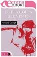 Cover of Tutta colpa del vento (e di un cowboy dagli occhi verdi)
