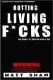 Cover of Rotting Living F*cks