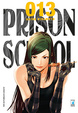 Cover of Prison School vol. 13