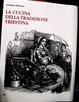 Cover of La cucina della tradizione triestina