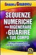 Cover of Le sequenze numeriche per rigenerare e guarire il tuo corpo