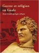 Cover of Guerre et religion en Gaule