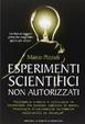 Cover of Esperimenti scientifici non autorizzati