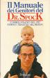 Cover of Il manuale dei genitori del dr. Spock