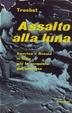 Cover of Assalto alla luna