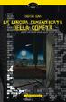 Cover of La lingua dimenticata della cometa