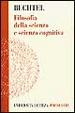 Cover of Filosofia della scienza e scienza cognitiva