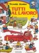 Cover of Tutti al lavoro