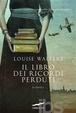 Cover of Il libro dei ricordi perduti
