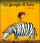 Cover of La giungla di Sara