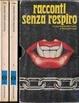 Cover of Racconti senza respiro - 2 volumi
