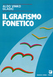 Cover of Il grafismo fonetico
