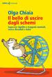 Cover of Il bello di uscire dagli schemi