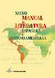 Cover of Nuevo Manual de literatura española e hispanoamericana