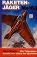Cover of Raketenjäger Me 163. Ein Tatsachenbericht von einem der überlebte