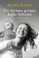 Cover of Un attimo prima della felicità