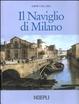 Cover of Il Naviglio di Milano