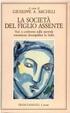 Cover of La società del figlio assente