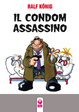 Cover of Il condom assassino