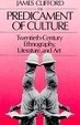 Cover of The Predicament of Culture