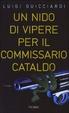 Cover of Un nido di vipere per il commissario Cataldo