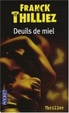 Cover of Deuils de miel.
